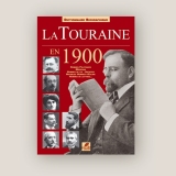 La Touraine en 1900, dictionnaire biographique